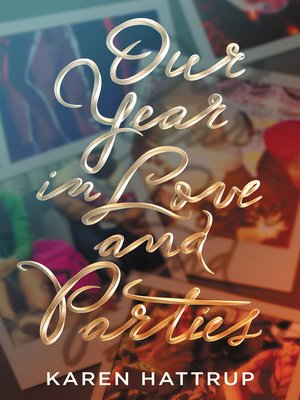 cover image of Our Year in Love and Parties
