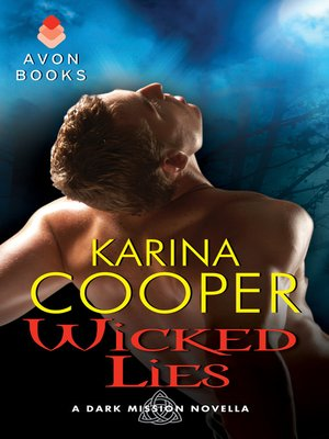 Title details for Wicked Lies by Karina Cooper - Available