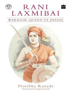 cover image of Rani Laxmibai