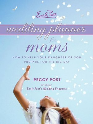 cover image of Emily Post's Wedding Planner for Moms