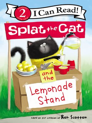 cover image of Splat the Cat and the Lemonade Stand