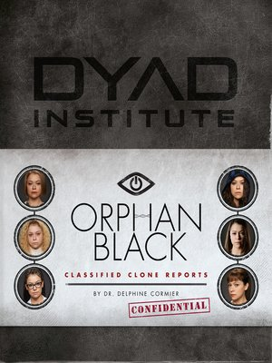 cover image of Orphan Black Classified Clone Reports