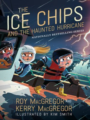 cover image of The Ice Chips and the Haunted Hurricane