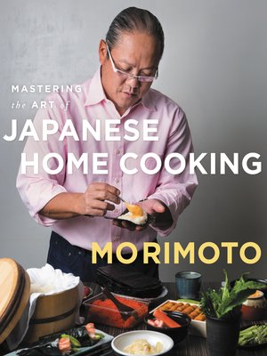 cover image of Mastering the Art of Japanese Home Cooking