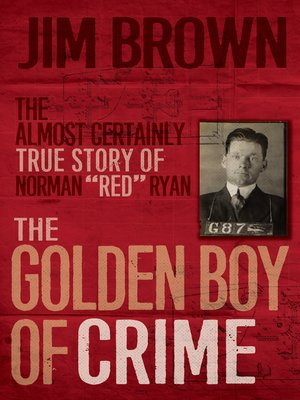 cover image of The Golden Boy of Crime