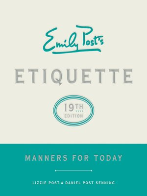 cover image of Emily Post's Etiquette, 19th Edition