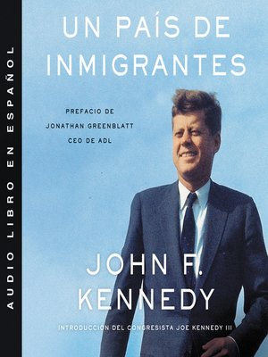 cover image of Nation of Immigrants, a \ país de inmigrantes, Un (Spanish ed)