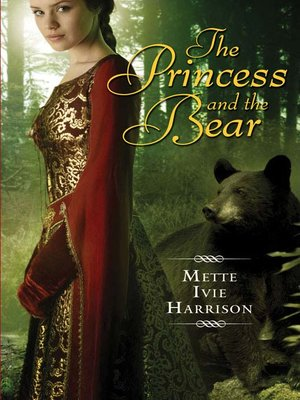 cover image of The Princess and the Bear
