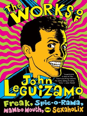 cover image of The Works of John Leguizamo