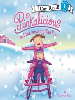 cover image of Pinkalicious and the Amazing Sled Run