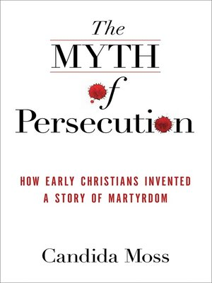 cover image of The Myth of Persecution
