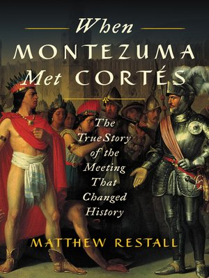 cover image of When Montezuma Met Cortes