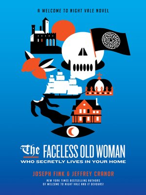cover image of The Faceless Old Woman Who Secretly Lives in Your Home