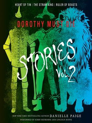 cover image of Dorothy Must Die Stories, Volume 2
