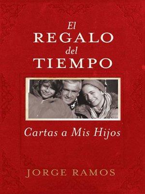 cover image of El Regalo del Tiempo