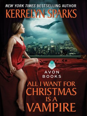 cover image of All I Want for Christmas is a Vampire