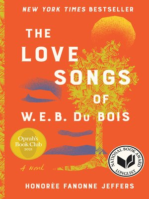 cover image of The Love Songs of W.E.B. Du Bois