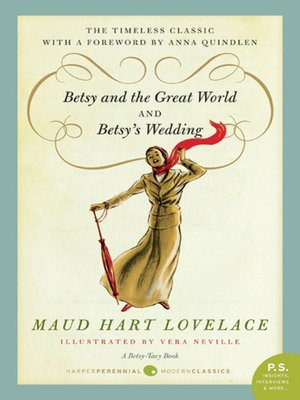 cover image of Betsy and the Great World and Betsy's Wedding