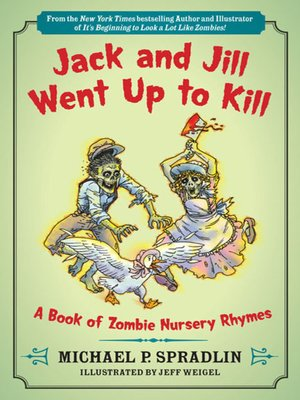 cover image of Jack and Jill Went Up to Kill