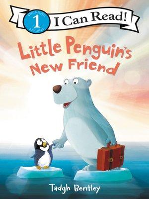 cover image of Little Penguin's New Friend
