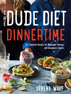 cover image of The Dude Diet Dinnertime