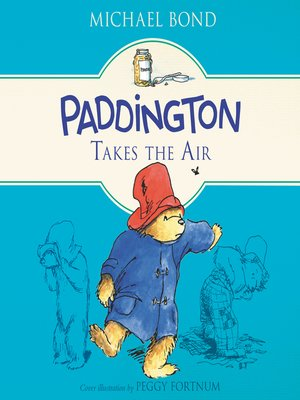 cover image of Paddington Takes the Air