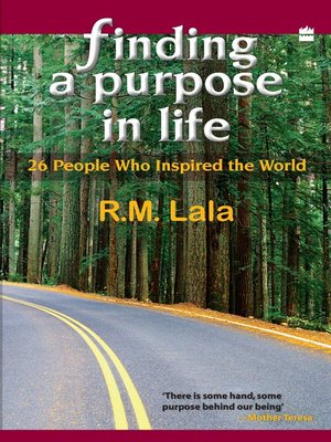 cover image of Finding a Purpose In Life