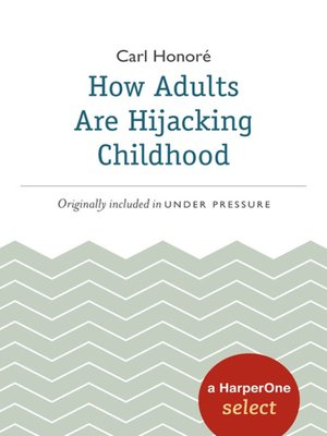 cover image of How Adults Are Hijacking Childhood