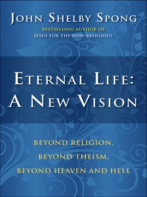cover image of Eternal Life: A New Vision