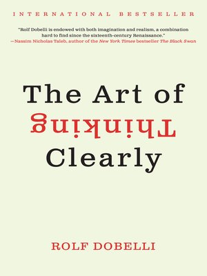 cover image of The Art of Thinking Clearly