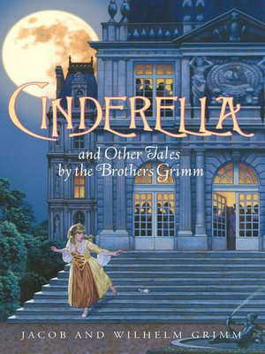 cover image of Cinderella and Other Tales by the Brothers Grimm