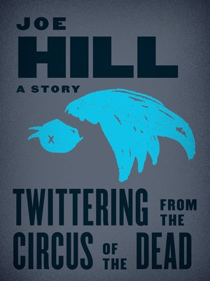 cover image of Twittering from the Circus of the Dead