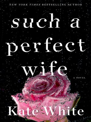 cover image of Such a Perfect Wife
