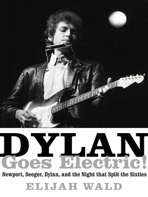 cover image of Dylan Goes Electric!