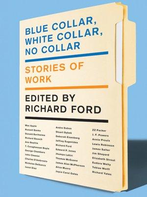 cover image of Blue Collar, White Collar, No Collar