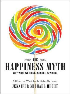 cover image of The Happiness Myth