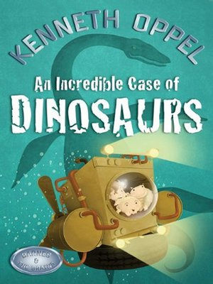 cover image of An Incredible Case of Dinosaurs
