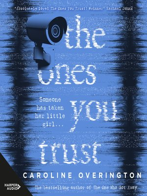 cover image of The Ones You Trust