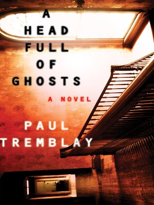 cover image of A Head Full of Ghosts