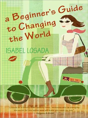 cover image of A Beginner's Guide to Changing the World