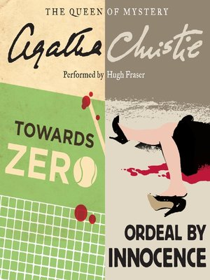 cover image of Towards Zero and Ordeal by Innocence