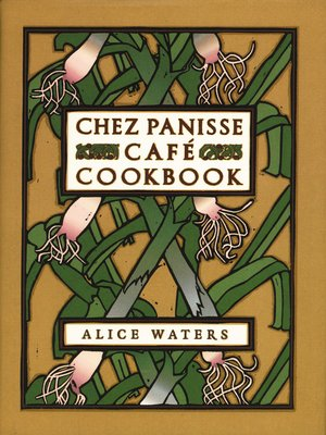 cover image of Chez Panisse Cafe Cookbook