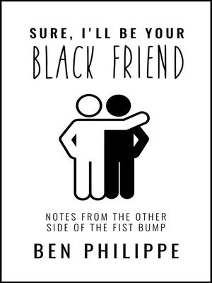 cover image of Sure, I'll Be Your Black Friend