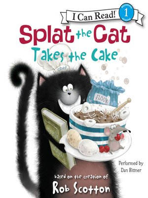 cover image of Splat the Cat Takes the Cake
