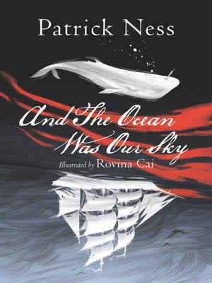 cover image of And the Ocean Was Our Sky