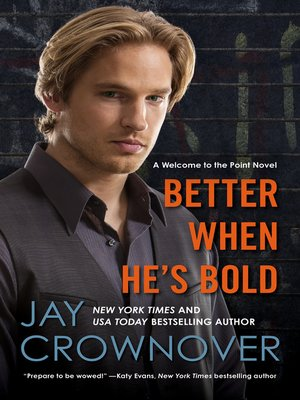 cover image of Better When He's Bold