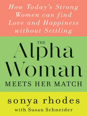 cover image of The Alpha Woman Meets Her Match