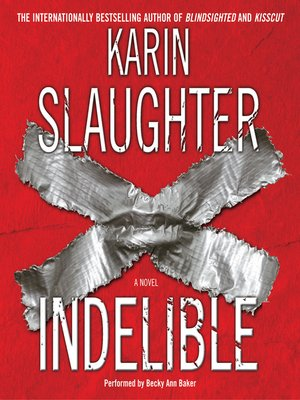 cover image of Indelible