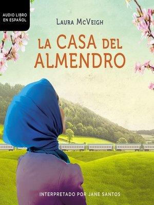 cover image of casa del almendro