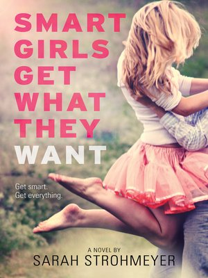 cover image of Smart Girls Get What They Want
